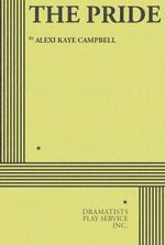 The Pride - Alexi Kaye Campbell