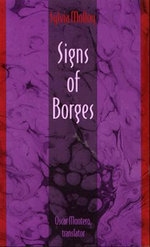 Signs of Borges : Post-Contemporary Interventions - Sylvia Molloy