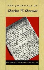 The Journals of Charles W.Chesnutt - Charles W. Chesnutt
