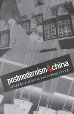 Postmodernism and China - Arif Dirlik