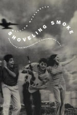 Shoveling Smoke : Advertising and Globalization in Contemporary India - William Mazzarella