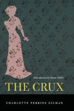 The Crux - Charlotte Perkins Gilman