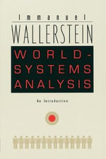 World-systems Analysis : An Introduction - Immanuel Wallerstein