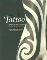 Tattoo-PB : Bodies, Art, And Exchange In The Pacific And The West - Nicholas Thomas