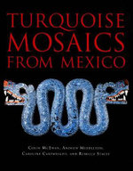 Turquoise Mosaics from Mexico - Colin McEwan