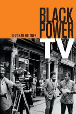 Black Power TV : From Buffy to Breaking Bad - the People and the Sh... - Devorah Heitner