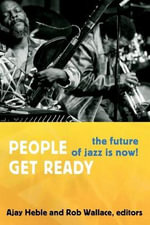 People Get Ready : The Future of Jazz is Now!