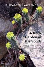 A Rock Garden in the South - Elizabeth Lawrence