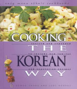Cooking the Korean Way : Easy Menu Ethnic Cookbooks - Helga Hughes
