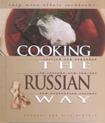 Cooking the Russian Way : Easy Menu Ethnic Cookbooks - Helga Hughes