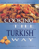 Cooking the Turkish Way : Including Low-Fat and Vegetarian Recipes - Kari Cornell