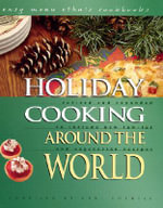 Holiday Cooking Around the World : Easy Menu Ethnic Cookbooks (Hardcover)