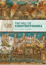 The Fall of Constantinople - Alison Behnke