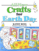 All New Crafts for Earth Day - Kathy Ross