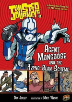 Agent Mongoose and the Hypno-Beam Scheme : Agent Mongoose and the Hypno-beam Scheme - Dan Jolley