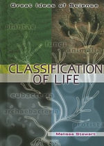 Classification of Life - Melissa Stewart