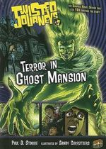 Terror in Ghost Mansion : Terror in Ghost Mansion - Paul D Storrie