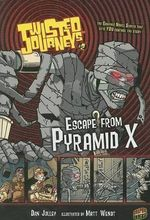 Escape from Pyramid X : Escape from Pyramid X - Dan Jolley