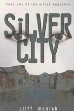 Silver City - Cliff McNish