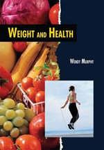 Weight and Health - Wendy Murphy