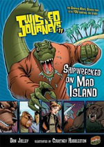Shipwrecked on Mad Island : Twisted Journeys (Library) - Dan Jolley