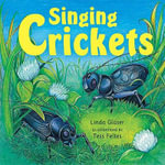 Singing Crickets - Linda Glaser