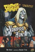 Vampire Hunt : Vampire Hunt - Dan Jolley