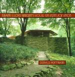 Frank Lloyd Wright's House on Kentuck Knob - Donald Hoffmann