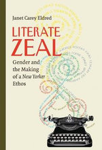 Literate Zeal : Gender and the Making of a