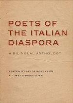 Poets of the Italian Diaspora : A Bilingual Anthology