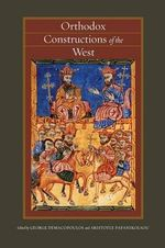 Orthodox Constructions of the West : An Illustrated Chanting Book from Eighteenth-Centu...