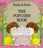 The Popcorn Book - Tomie DePaola