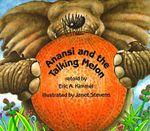 Anansi and the Talking Melon - Eric Kimmel