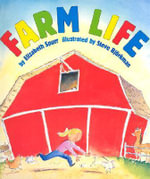 Farm Life :  Peculiar Poems and Rib Tickling Rhymes - Elizabeth Spurr