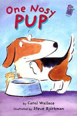 One Nosy Pup - Carol Wallace
