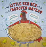 The Little Red Hen and the Passover Matzah - Leslie Kimmelman