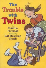 The Trouble with Twins - Martha Freeman