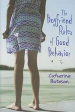 The Boyfriend Rules of Good Behavior - Catherine Bateson