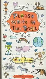Please Write in This Book - Mary Amato