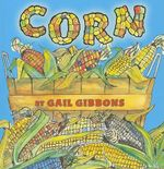 Corn - Gail Gibbons
