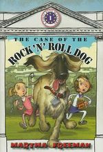 The Case of the Rock 'n' Roll Dog : First Kids Mysteries (Hardcover) - Martha Freeman