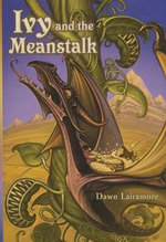 Ivy and the Meanstalk : The Pearl Wars - Dawn Lairamore