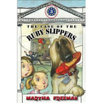 The Case of the Ruby Slippers : First Kids Mystery #3 - Martha Freeman
