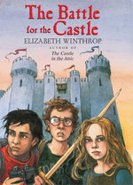 The Battle for the Castle - Elizabeth Winthrop