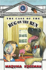 The Case of the Bug on the Run : First Kids Mysteries (Hardcover) - Martha Freeman