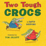 Two Tough Crocs - David Bedford
