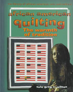 African American Quilting : The Warmth of Tradition - Sule Greg C. Wilson
