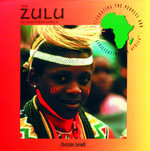 The Zulu of Southern Africa - Christine Cornell