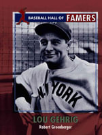 Lou Gehrig - Robert Greenberger