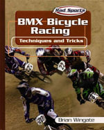 BMX Bicycle Racing Techniques and Tricks - Brian Wingate